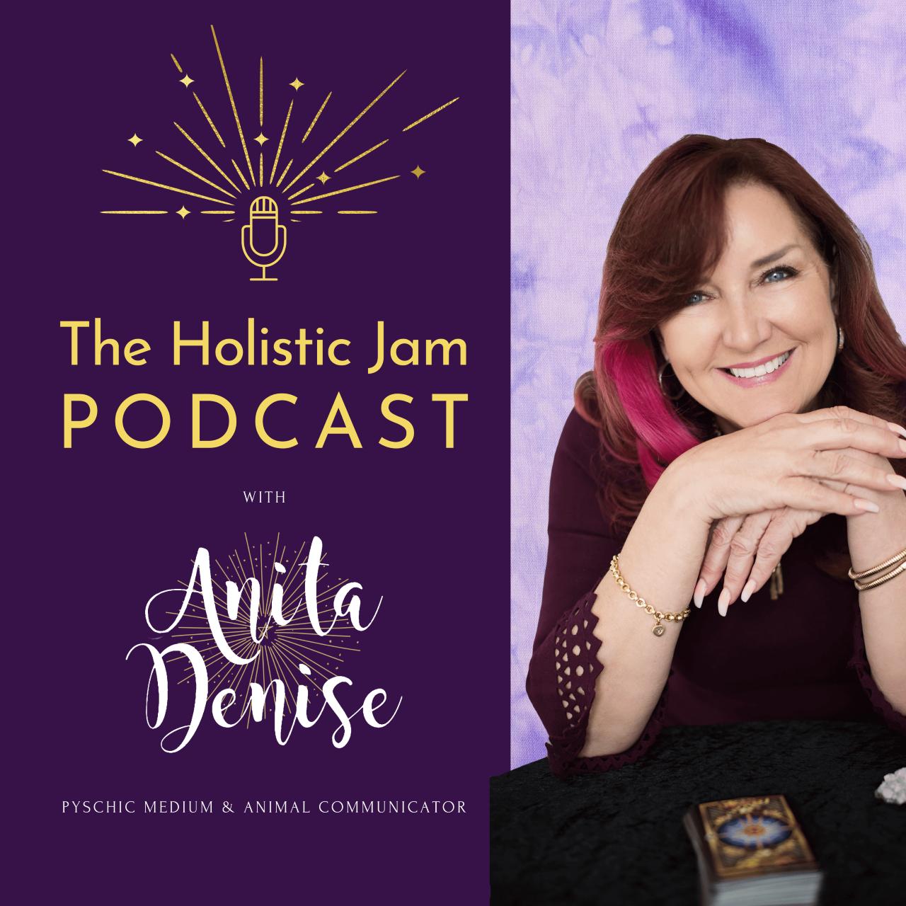 Anita Denise The Holistic Jam Podcast